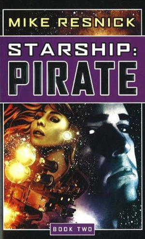 Starship Pirate by Mike Resnick